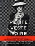 La petite veste noire : Un classique de Chanel revisité - Karl Lagerfeld