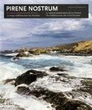 Pirene nostrum, la vertiente mediterranea de los pirineos (fotografias) (esp-ing-fra-cat) - Bernard Rieu