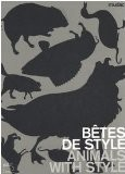 Betes De Style / Animal With Style