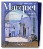 Marquet : L'Afrique du Nord, catalogue de l'oeuvre peint - Jean-Claude Martinet
