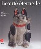 Beauté éternelle : L'Art traditionnel japonnais - Edmund De Waal
