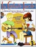 La guitare facile : La Méthode pour Enfants à partir de 6 ans (CD Inclus) - Thomas Hammje