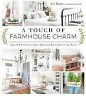 A Touch of Farmhouse Charm: Easy DIY Projects to Add a Warm and Rustic Feel...