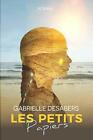 Les petits papiers Gabrielle Desabers Independently published 402 pages Broche