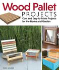 Bois Palette Projects : Refroidir Et Easy-To-Make Pour The Home Jardin