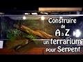 Tuto Viridis Reptile - Construire un terrarium pour serpent