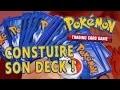 Construire son DECK de cartes POKEMON !