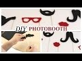 DIY Photo Booth and props