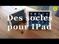 Socles IPad