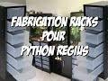 Fabrication racks pour python regius juvéniles + REPTILE ROOM