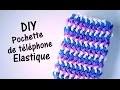 Comment faire un étui / pochette de téléphone avec des élastiques sans machine