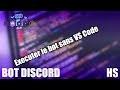 [OUTDATED] COMMENT FAIRE UN BOT DISCORD | DEMARRER LE BOT SANS VISUAL STUDIO CODE [DiscordBot][HS]