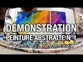Démonstration peinture abstraite N°1 : Abstract painting demo N°1 🎨