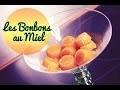 Recette bonbons au miel | Baume au coeur