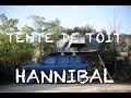 PREPARATION 4X4 : TENTE DE TOIT HANNIBAL