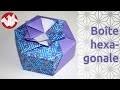 Origami - Boîte hexagonale de Tomoko Fuse - Hexagonal box [Senbazuru]