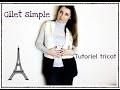 Gilet simple en gros fil, tricot tutoriel