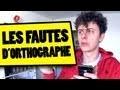 NORMAN - LES FAUTES D'ORTHOGRAPHE