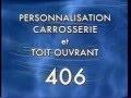 Peugeot 406 - Personnalisation carrosserie accessoirie