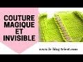 """Couture """"Magique"""" et Invisible (Tricot Jersey)"""