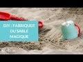 DIY : Fabriquer du sable magique - La Maison des maternelles #LMDM
