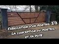 Comment fabriquer un portail coulissant? 2/2 - Fabrication du portail et son installation