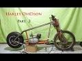 Comment fabriquer une moto / harley davidson motorcycle style (Part. 2)