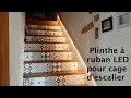 Plinthe LED pour cage d'escalier