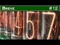 BREVE 12 : Une horloge numérique à tubes Nixie
