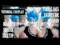 Tuto Cosplay: Make a shark teeth / Faire des Dents de Requin