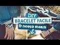 DIY // Bijoux // Réaliser un bracelet facile avec la technique du noeud marin (noeuds de Carrick)