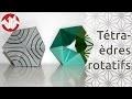 Origami - Te�traèdres rotatifs de Tomoko Fuse - Rotating Tetraheda [Senbazuru]