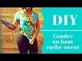 [DIY] COMMENT COUDRE UN HAUT CACHE COEUR SIMPLE/TISSU WAX