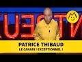 Patrice Thibaud : le canari ! exceptionnel !
