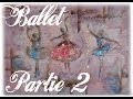 Tableau Danseuses Ballerines PARTIE 2