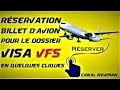 Comment faire la Pré-Réservation du billet d'avion pour la demande de VISA France