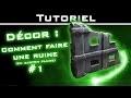 Tutoriel Décor : Comment faire une ruine en carton plume 01