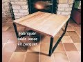 Fabriquer table basse en parquet