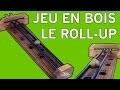 Jeu en bois Le Roll Up