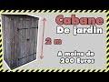 [#DIY 12] COMMENT FAIRE UN ABRI DE JARDIN PAS CHER Parti 2
