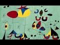 Joan Miró :  la bande-annonce de l'exposition