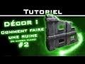 Tutoriel Décor : Comment faire une ruine en carton plume 02