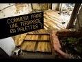 Comment faire une terrasse de jardin en palettes ? #DIY