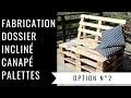 Fabrication d'un dossier incliné pour un canapé en palette - Option 2