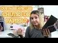 ASTUCE • UTILISER SES CHUTES DE PAPIER | Pnixie