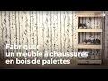 Fabriquer un meuble à chaussures en bois de palettes | Recycler