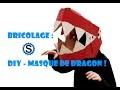Bricolage DIY - Masque de dragon