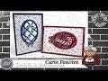 """Vidéo-Tuto """"Carte Fenêtre * Dentelle & Gourmandise"""" par Coul'Heure Papier"""