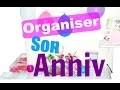 [Astuce] - Organiser son anniversaire