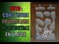 Tuto - Construire une fourmilière horizontale en plâtre